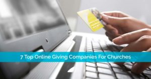 7 Top Online Giving Companies For Churches