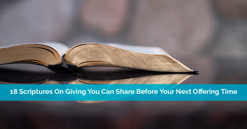 18 Scriptures On Giving You Can Share Before Your Next Offering Time