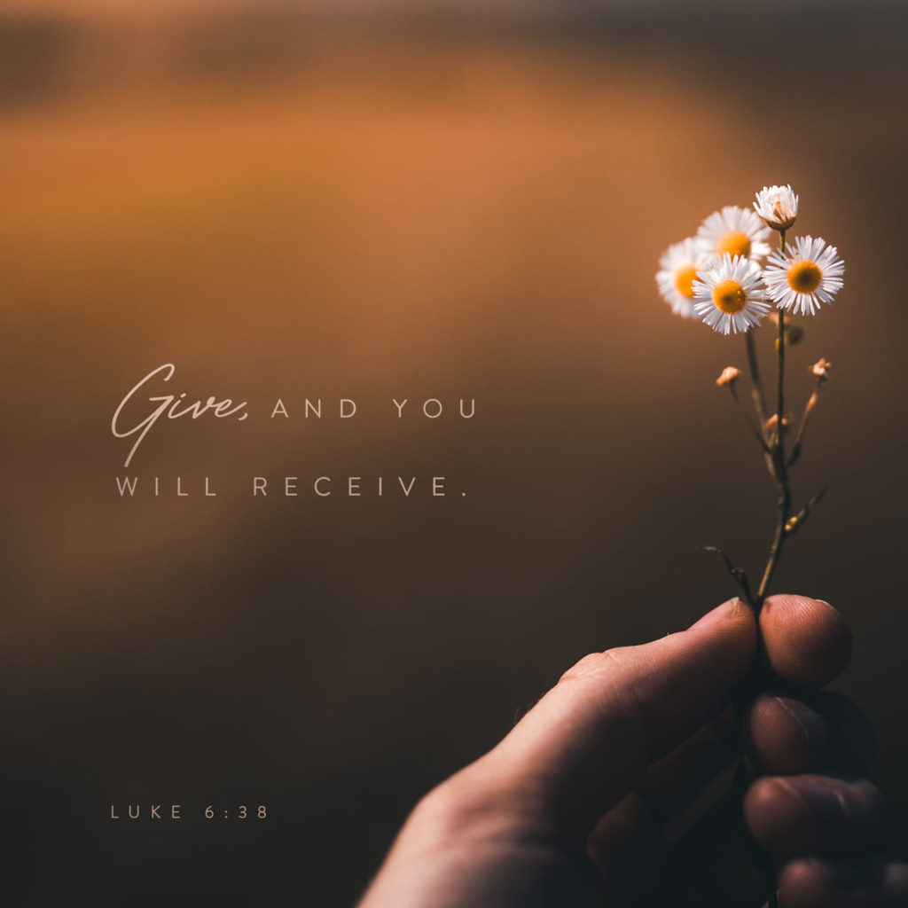 give and you will receive luke 6:38