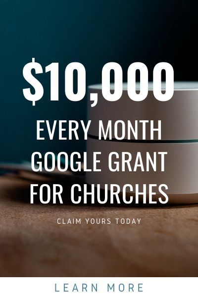 10000 per month for churches from google